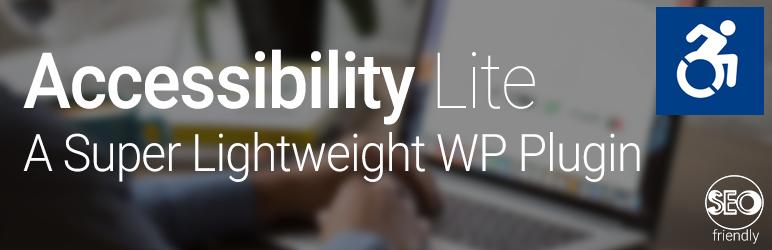 WordPress Accessibility Lite – A super lightweight WordPress plugin Plugin Banner Image