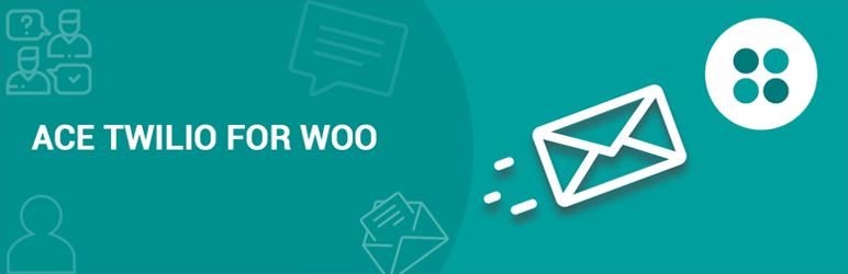 WordPress Ace Twilio For Woocommerce Plugin Banner Image