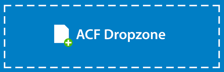 WordPress ACF Dropzone Plugin Banner Image