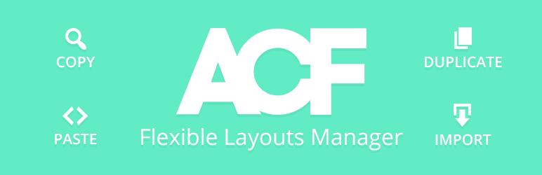 WordPress ACF Flexible Layouts Manager Plugin Banner Image