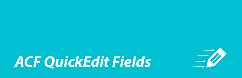 WordPress ACF Quick Edit Fields Plugin Banner Image