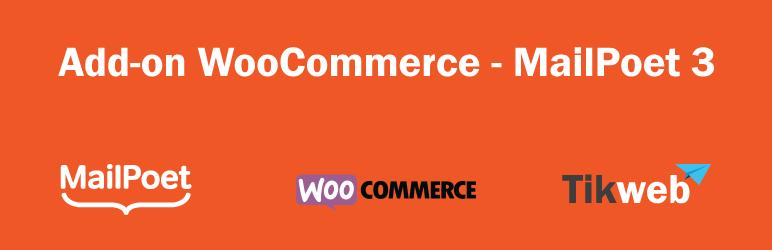 WordPress Add-on WooCommerce – MailPoet 3 Plugin Banner Image