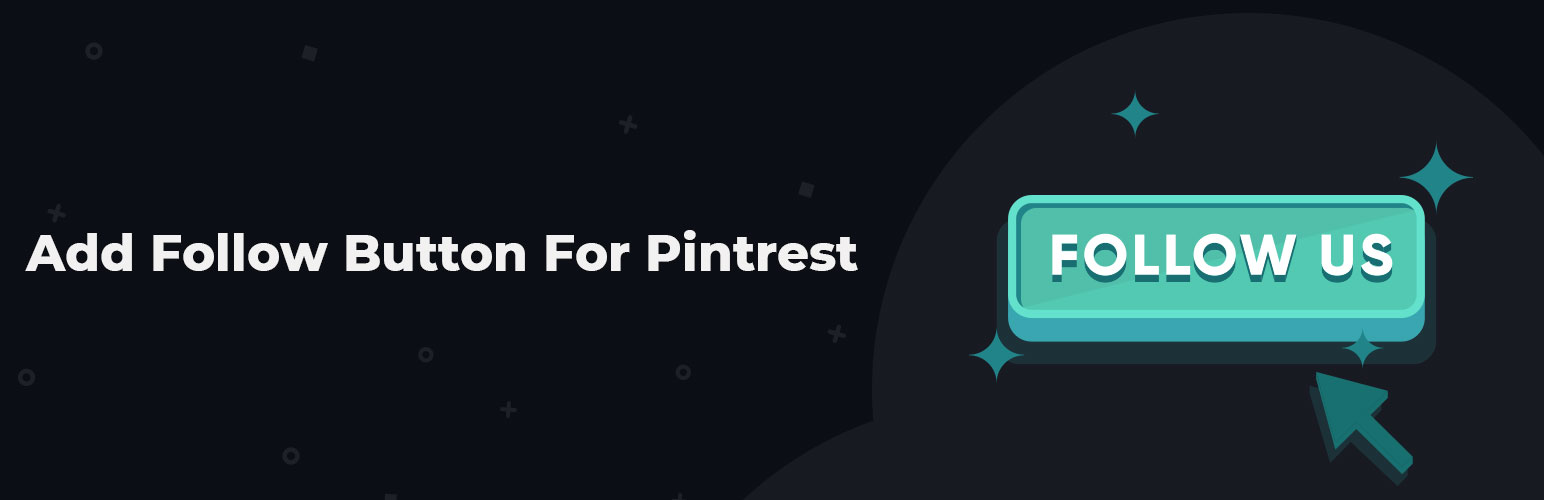 WordPress Add Follow Button For Pintrest Plugin Banner Image