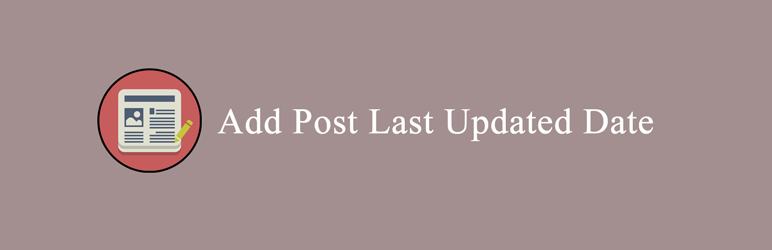 WordPress Add Post Last Updated Date For WP Plugin Banner Image