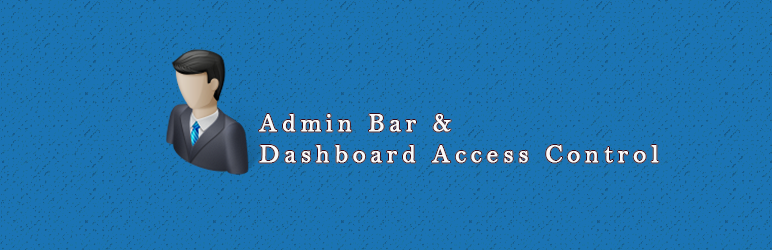 WordPress Admin Bar & Dashboard Access Control Plugin Banner Image