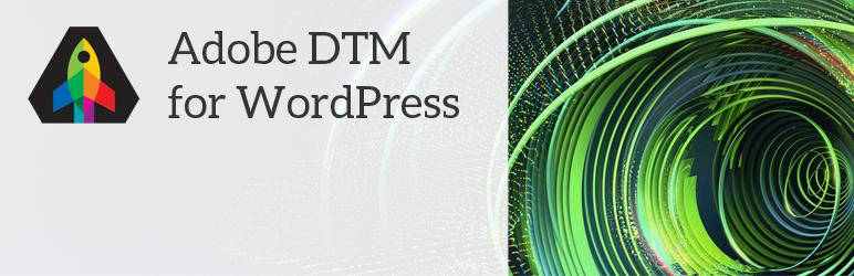 WordPress Adobe DTM for WordPress Plugin Banner Image