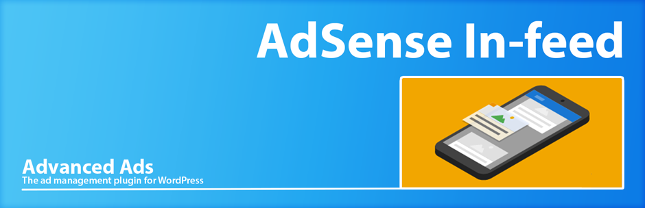 WordPress Google AdSense In-feed Placement for WordPress by Advanced Ads Plugin Banner Image