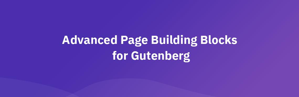 WordPress Advanced Blocks – Gutenberg Page Building Blocks Plugin Banner Image