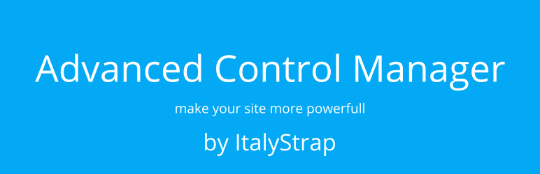 WordPress Advanced Control Manager for WordPress by ItalyStrap Plugin Banner Image
