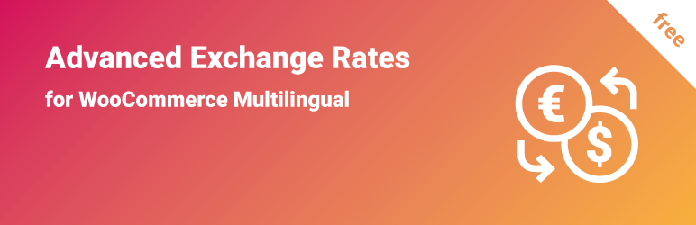 WordPress Advanced Exchange Rates for WooCommerce Multilingual Plugin Banner Image