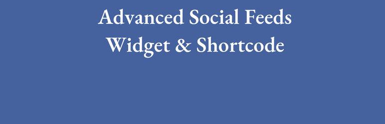 WordPress Advanced Social Feeds Widget & Shortcode Plugin Banner Image