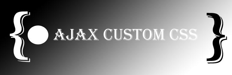WordPress Ajax Custom CSS/JS Plugin Banner Image
