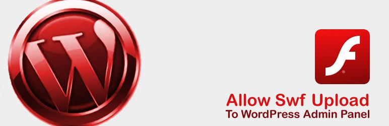 WordPress Allow Swf Upload Plugin Banner Image