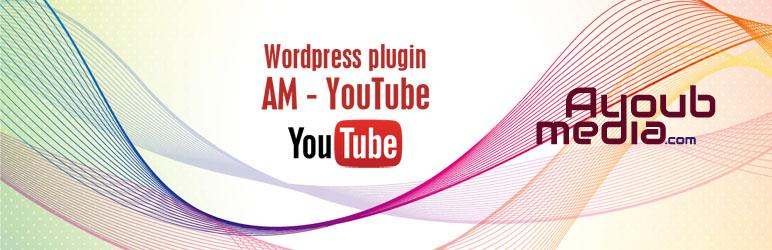 WordPress AM YouTube it Plugin Banner Image