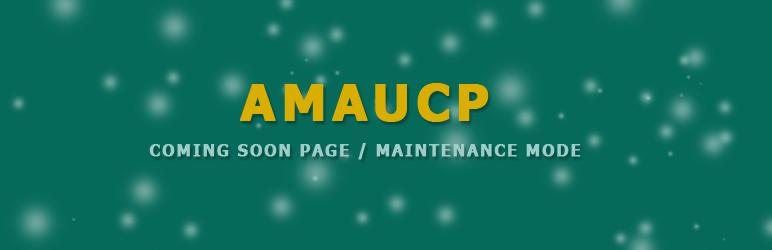 WordPress AMAUCP | Coming Soon Page / Maintenance Mode Plugin Banner Image