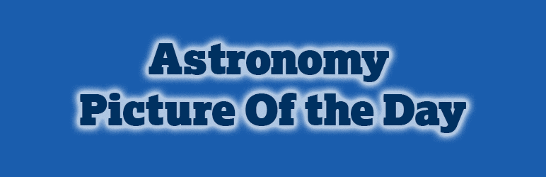 WordPress Astronomy Picture Of the Day Plugin Banner Image