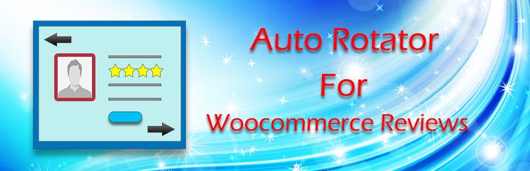 WordPress Auto Rotator For Woocommerce Reviews Plugin Banner Image