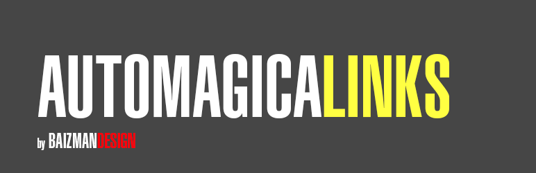 WordPress Automagicalinks Plugin Banner Image