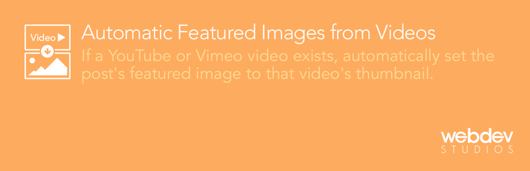 WordPress Automatic Featured Images from Videos Plugin Banner Image
