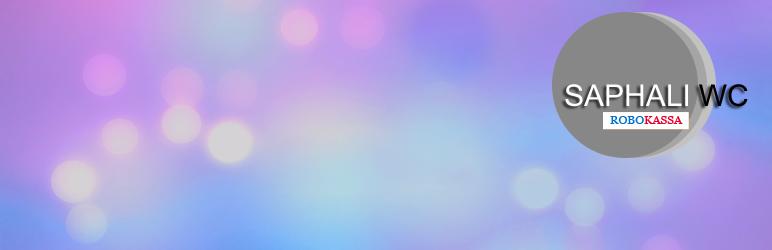 WordPress Robokassa Payment Gateway (Saphali) Plugin Banner Image