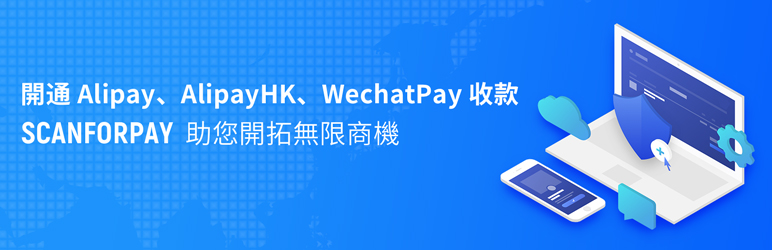 WordPress ScanForPay – Alipay & AlipayHK & WechatPay Payment Solutions for WooCommerce Plugin Banner Image