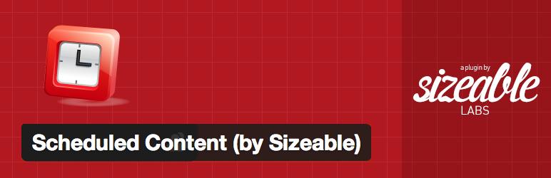 WordPress Scheduled Content (by Sizeable) Plugin Banner Image