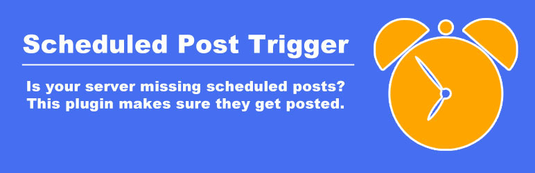 WordPress Scheduled Post Trigger Plugin Banner Image